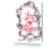 We are Teddy Bear Doctors Greeting Card