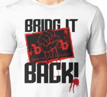 Born in Blood - Bring it Back! - NEW WORLD ORDER Unisex T-Shirt