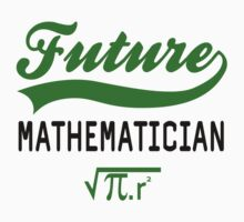 FUTURE MATHEMATICIAN by mcdba