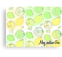 May contain Gin Canvas Print