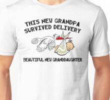 """New Grandpa """"This New Grandpa Survived Delivery .. New Granddaughter"""" Unisex T-Shirt"""