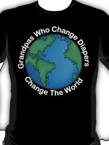 """New Grandpa """"Grandpas Who Change Diapers Change The World"""" Dark T-Shirt"""