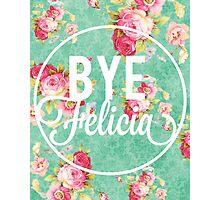 Bye Felicia Vintage Floral Photographic Print