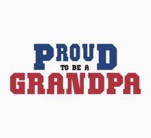 "Grandpa ""Proud To Be A Grandpa"" by FamilyT-Shirts"