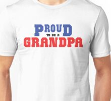 "Grandpa ""Proud To Be A Grandpa"" Unisex T-Shirt"