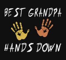 "Grandpa ""Best Grandpa Hands Down""  by FamilyT-Shirts"