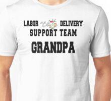 """New Grandpa """"Labor & Delivery Support Team Grandpa"""" Unisex T-Shirt"""