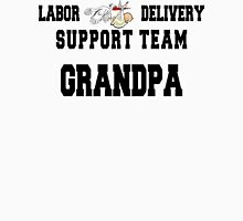 "New Grandpa ""Labor & Delivery Support Team Grandpa"" Unisex T-Shirt"