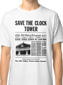 BTTF SAVE THE CLOCK TOWER Classic T-Shirt