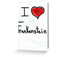 i love Frankenstein halloween   Greeting Card