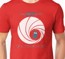 James Bond is a Time Lord Unisex T-Shirt