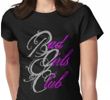 Bad Girls Club Womens Fitted T-Shirt