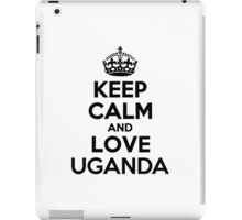 Keep Calm and Love UGANDA iPad Case/Skin