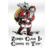 Zombie Claus Is Coming To Town Poster