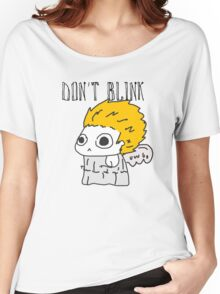 Blink and ur ded. Women's Relaxed Fit T-Shirt