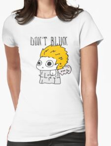 Blink and ur ded. Womens Fitted T-Shirt