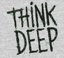 THINK DEEP by cintrao