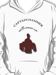 Captain Hammer Will Save Us | Dr. Horrible T-Shirt