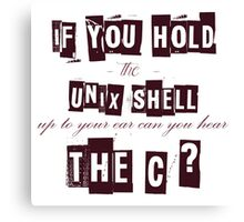 Can you hear the C ??? Canvas Print