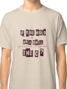 Can you hear the C ??? Classic T-Shirt