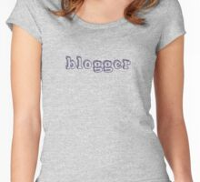 'blogger' - Ladies slouch tee & items (mugs/bags etc) Women's Fitted Scoop T-Shirt