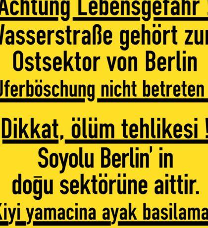 Achtung Lebensgefahr!, Berlin Wall, Germany Sign Sticker