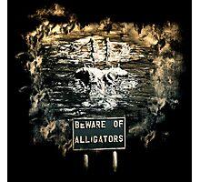 Beware of alligators Photographic Print
