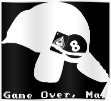 Game Over, Man - White Poster