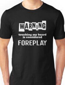 Beard - Warning Unisex T-Shirt