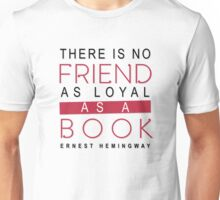 BOOK QUOTE: ERNEST HEMINGWAY Unisex T-Shirt