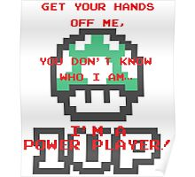 Power Player - 1UP Poster