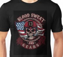 Blood Sweat and Gears! Unisex T-Shirt