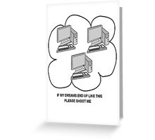 I hate computers Greeting Card