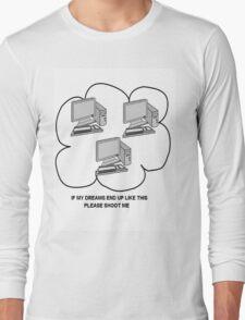 I hate computers Long Sleeve T-Shirt