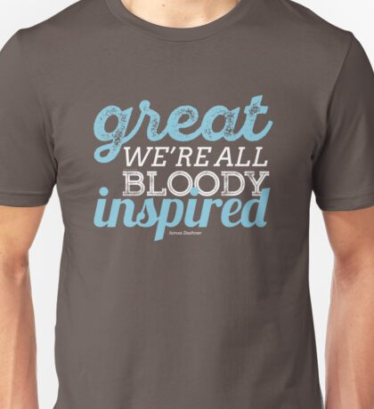We're All Bloody Inspired Unisex T-Shirt