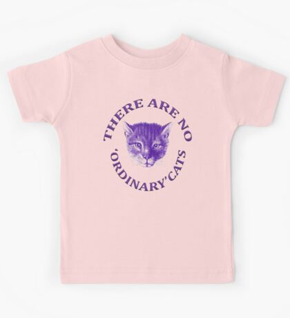 There Are No Ordinary Cats Kids Tee