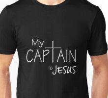 My Captain is Jesus Unisex T-Shirt