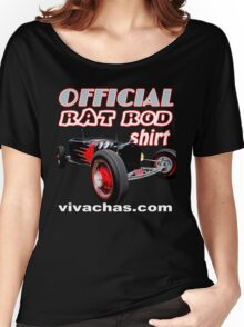 Official Rat Rod Shirt from VivaChas! Women's Relaxed Fit T-Shirt