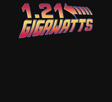 Back to the Future 1.21 Gigawatts Unisex T-Shirt