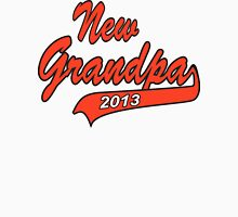 New Grandpa 2013 Unisex T-Shirt