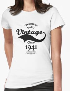 Premium Quality Vintage Since 1941 Limited Edition Womens Fitted T-Shirt