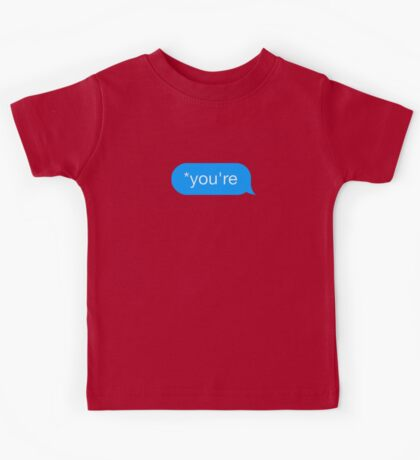 *You're - Chat Bubble Kids Tee