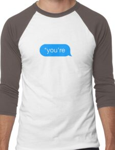 *You're - Chat Bubble Men's Baseball ¾ T-Shirt