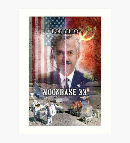 Moonbase 33 Art Print