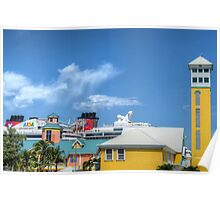 Prince George Wharf & Festival Place in Downtown Nassau, The Bahamas Poster