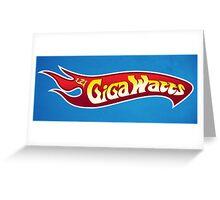 Gigawheels Greeting Card