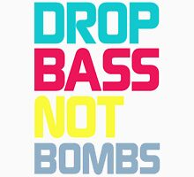 Drop Bass Not Bombs (Charming) Unisex T-Shirt