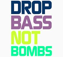 Drop Bass Not Bombs (Electric) Unisex T-Shirt