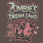 Zombie's DreamLand by WinterArtwork