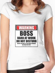 Warning Boss Hard At Work Do Not Disturb Women's Fitted Scoop T-Shirt